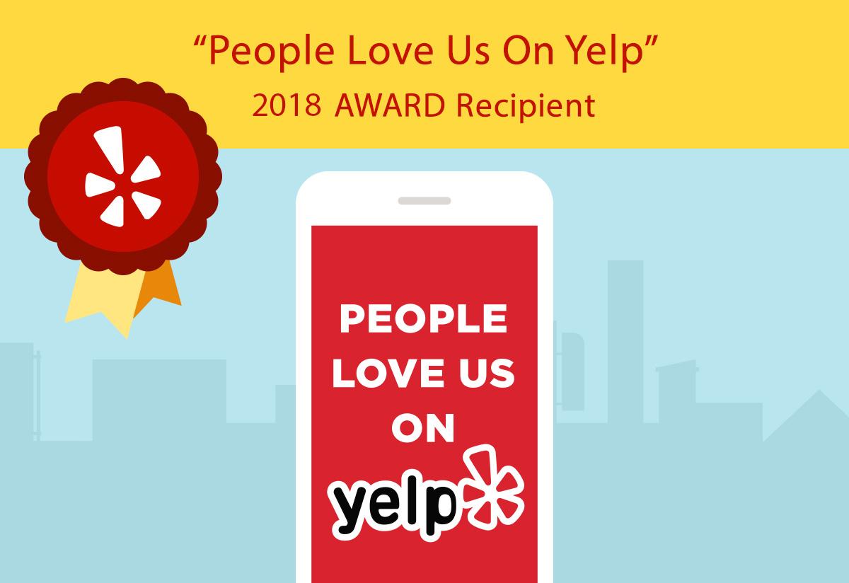 People Love Us On Yelp! 2018